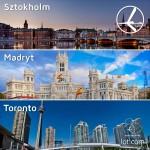 """Promocja """"Szalona Środa"""" LOT'u – 03.09.2014r. Sztokholm od 349 zł, Madryt od 499 zł oraz Toronto od 2199 zł."""