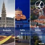 """Promocja """"Szalona Środa"""" LOT'u – 15.07.2015r. Bruksela od 299 zł, Sofia oraz Wilno od 399 zł."""