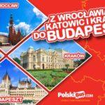 Nowe połączenie do Budapesztu z Wrocławia, Katowic i Krakowa!
