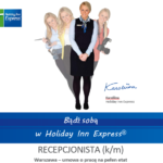 [PRACA] Holiday Inn Express Warsaw Airport – pracownik recepcji