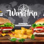 World Trip, czyli podróże ze smakiem w Burger King