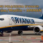Ryanair poleci z Krakowa i Modlina do… Ammanu w Jordanii!
